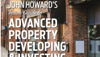 John Howard guide to Property Development and Investment